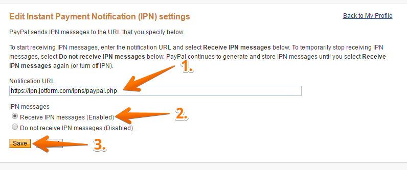 note the default notification url does not matter jotform just needs ipn to be enabled